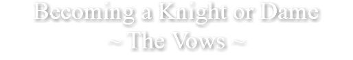 Becoming a Knight or Dame